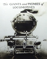 Giants and pigmies of Locomotives